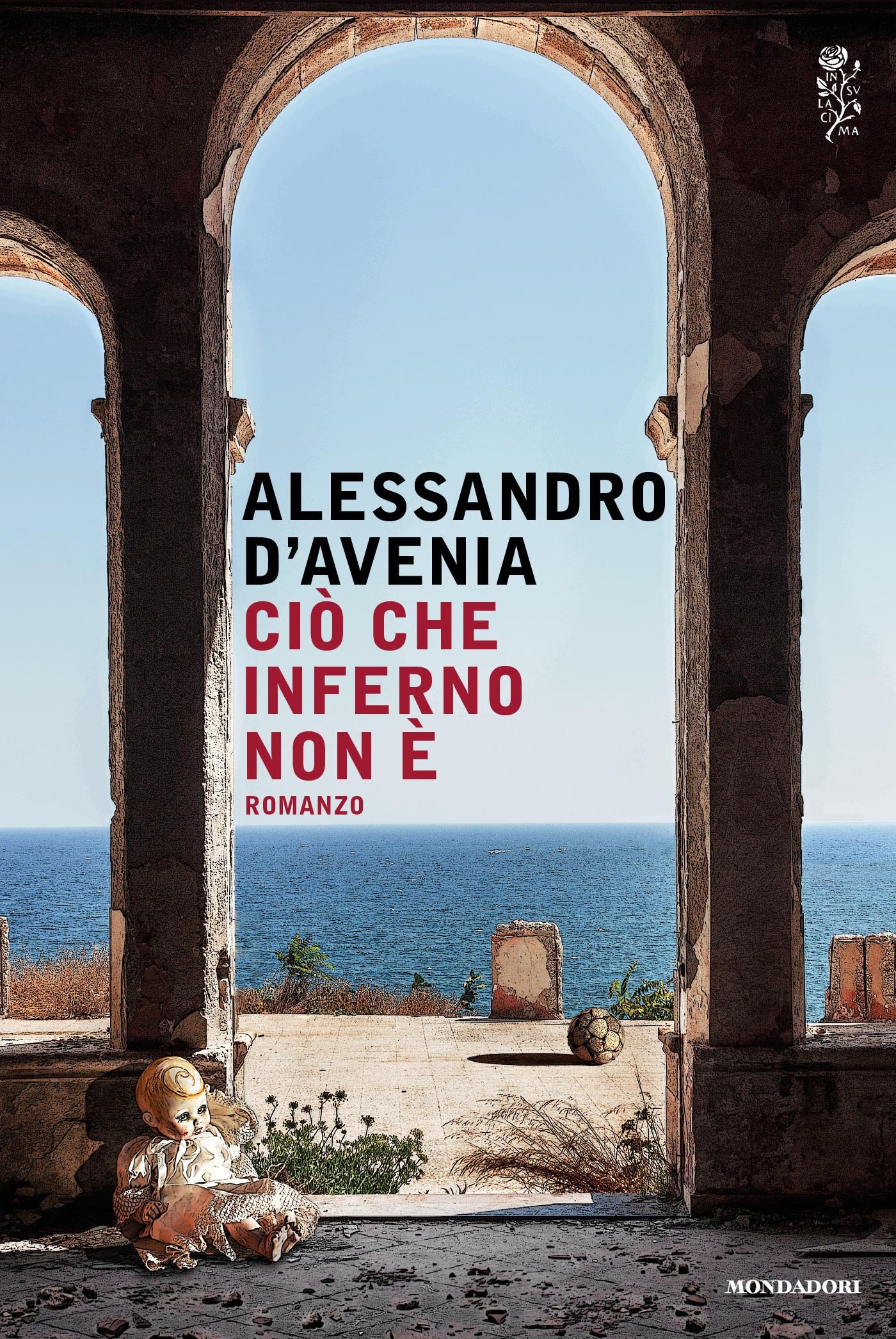 """Notarelle a margine del romanzo di Alessandro D'Avenia: """"Ciò che ..."""