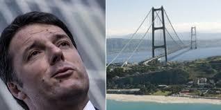 Per Renzi è giunta l'ora di fare il ponte sullo Stretto di Messina