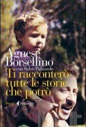 https://www.tp24.it/immagini_articoli/03-11-2013/1383515528-0-ti-raccontero-tutte-le-cose-che-potro-di-agnese-borsellino.jpg