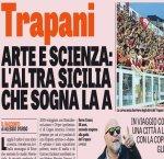 https://www.tp24.it/immagini_articoli/04-06-2016/1465048909-0-la-gazzetta-dello-sport-trapani-arte-e-scienza-l-altra-sicilia-che-sogna-la-a.jpg