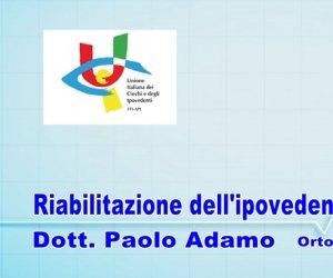 https://www.tp24.it/immagini_articoli/10-06-2019/1560157293-0-riabilitazione-dellipovedente-ascoltiamo-dott-paolo-adamo.jpg