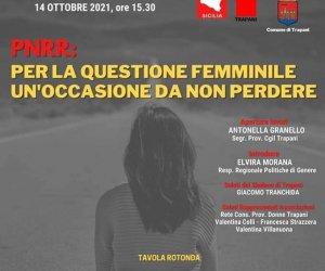 https://www.tp24.it/immagini_articoli/14-10-2021/1634217633-0-a-trapani-il-convegno-nbsp-pnrr-per-la-questione-femminile-un-occasione-da-non-perdere.jpg