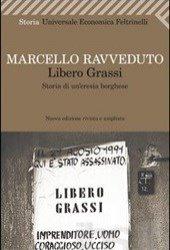 https://www.tp24.it/immagini_articoli/22-06-2012/1379509377-1-marcello-ravveduto-libero-grassi-storia-di-uneresia-borghese.jpg