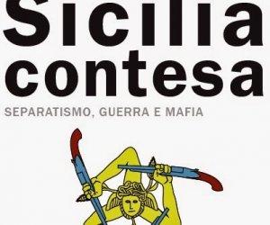 https://www.tp24.it/immagini_articoli/22-09-2014/1411364517-0-sicilia-contesa-separatismo-guerra-e-mafia-di-antonello-battaglia.jpg