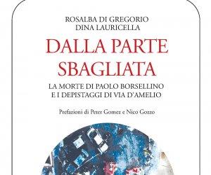 https://www.tp24.it/immagini_articoli/26-06-2014/1403763015-0-dalla-parte-sbagliata-di-lauricella-e-di-gregorio-la-morte-di-borsellino-e-i-depistaggi.jpg