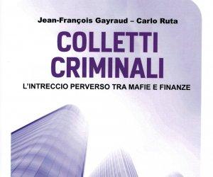 https://www.tp24.it/immagini_articoli/27-02-2014/1393484386-0-colletti-criminali-lintreccio-tra-mafie-e-finanze-nellanalisi-di-gayraud-e-ruta.jpg