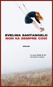 https://www.tp24.it/immagini_articoli/27-03-2015/1427438048-0-non-va-sempre-cosi-il-nuovo-romanzo-di-evelina-santangelo-per-einaudi.jpg
