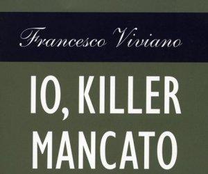 https://www.tp24.it/immagini_articoli/29-09-2014/1411975439-0-io-killer-mancato-di-francesco-viviano--per-chiarelettere.jpg