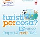 https://www.tp24.it/immagini_eventi/1619760618-webinar-turisti-per-cosa.jpg