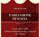 https://www.tp24.it/immagini_eventi/1631823343-parliamone-di-mafia.png
